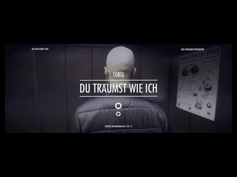 Curse - Du träumst wie ich (Official Video)