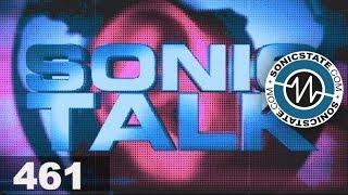 Sonic TALK 461 - Millennial Whoop