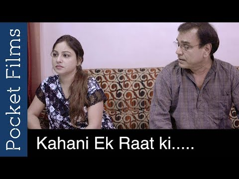 Xxx Mp4 A Story Of A Father And A Daughter Kahani Ek Raat Ki Hindi Short Film 3gp Sex