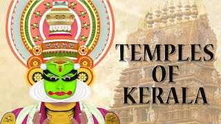 Famous Temples in Kerala | Top 15 Powerful Devi & Shiva Temples In And Around Kerala | Must Visit