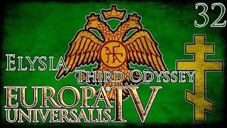 Let's Play Europa Universalis IV Third Odyssey - Elysia Part 32