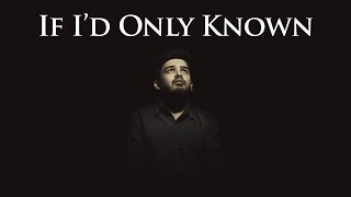 If I'd Only Known - Full Song Video | If It's Not Forever | Parth Joshi | Durjoy Datta, Nikita Singh