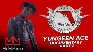 Yungeen Ace - They shot into my Mom's room while she was inside [Part 2]