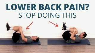Lower Back Pain? DON'T STRETCH! (What You Should Do Instead)