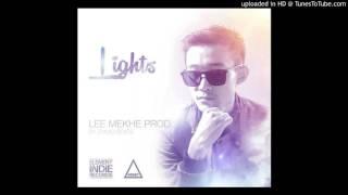 Lee Mekhe- Lights