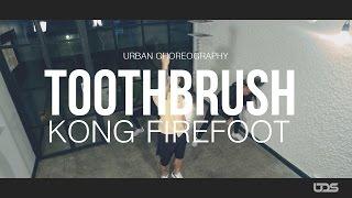 Toothbrush by DNCE    Choreography by Kong Firefoot   @urbandancestudio.bamgkok @kongfirefoot