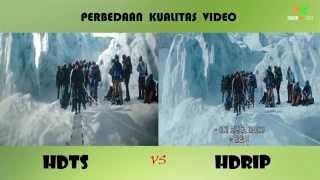 Perbedaan Video Kualitas HDTS & HDrip