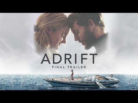 Xxx Mp4 Adrift Final Trailer Own It Now On Digital HD Blu Ray Amp DVD 3gp Sex