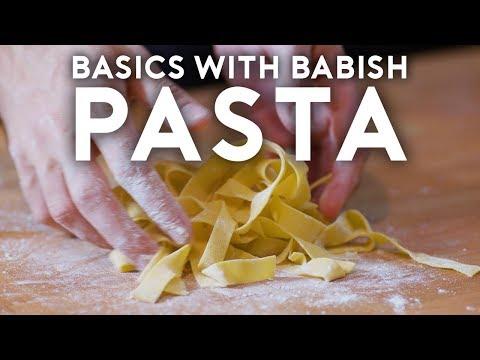 Pasta Basics with Babish