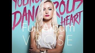 V. Rose - Young Dangerous Heart [FULL ALBUM]
