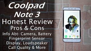 Coolpad Note 3 Honest Review | Pros and Cons, Likes & Dislikes