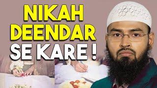 Nikah - Shadi Me Deendari Ko Buniyad Banaeye By Adv. Faiz Syed