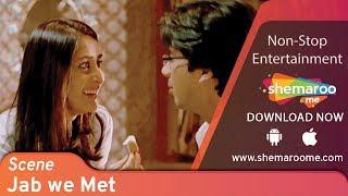Best Kareena Kapoor scene from Jab We Met [2007] Shahid Kapoor - Best Romantic Movie