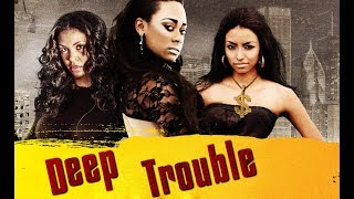 These Girls Have A Plan - Deep Trouble - Free Maverick Movies
