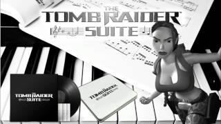 The Tomb Raider Suite - OST Preview