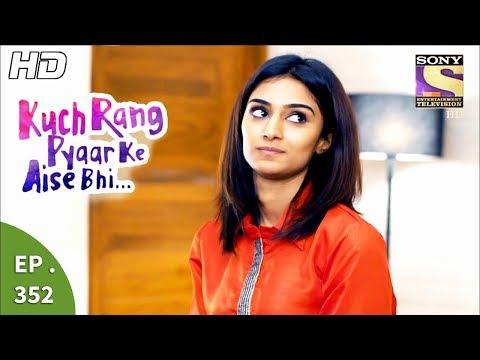 Xxx Mp4 Kuch Rang Pyar Ke Aise Bhi कुछ रंग प्यार के ऐसे भी Ep 352 5th July 2017 3gp Sex
