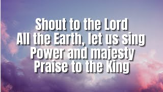 Shout To The Lord | Hillsong (Featuring Darlene Zschech)