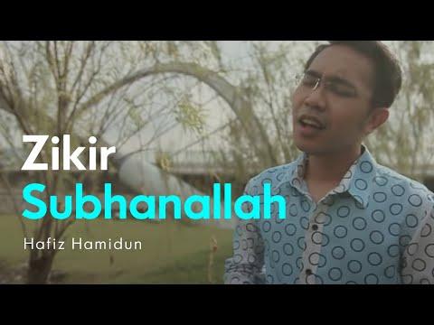 Subhanallah Hafiz Hamidun Zikir Terapi Diri