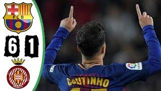 Barcelona 6 x 1 Girona | Melhores Momentos La Liga 24/02/2018 (HD)