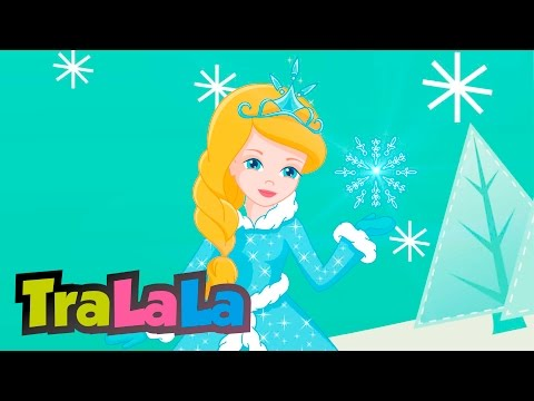 Crăiasa Zăpezii Cântece de iarnă pentru copii TraLaLa