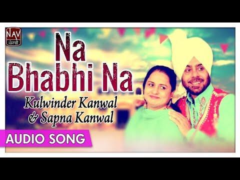 Xxx Mp4 Na Bhabi Na Kulwinder Kanwal Sapna Kanwal Superhit Punjabi Audio Songs Priya Audio 3gp Sex
