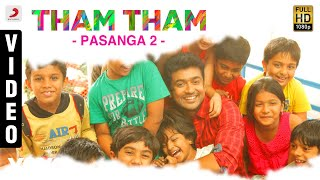 Pasanga 2 - Tham Tham Video | Suriya | Arrol Corelli