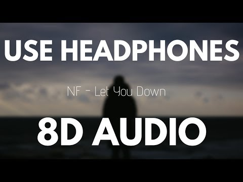 NF - Let you down (8D AUDIO)