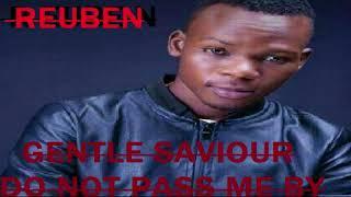 Reuben-pass me not psalms 17:6 [Audio Official] Zambanmusic[ZedGospel2018