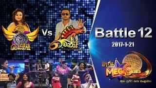Hiru MegaStars Battle 12 Ravans Vs Mayans | 2017-01-21