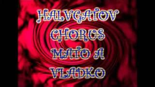 Chorus Mato Vladko Halgat 2011