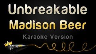 Madison Beer - Unbreakable (Karaoke Version)