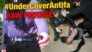 #UnderCoverANTIFA: RAW FOOTAGE | Louder With Crowder