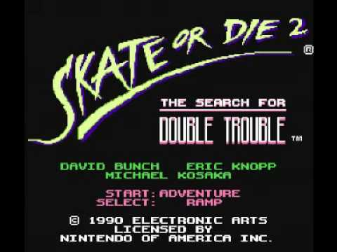 Skate or Die 2 - The Search for Double Trouble (NES) Music - Title Theme