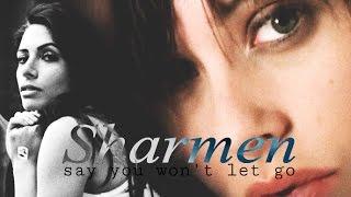 Sharmen  -  Say You Won't Let go