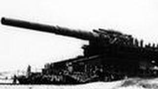 Schwerer Gustav: Biggest Gun Ever Used in Combat | Top Secret Weapons Revealed