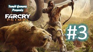 Far Cry Primal Tamil Part #3
