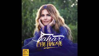 "Sahar - ""Che Haliye"" OFFICIAL AUDIO"