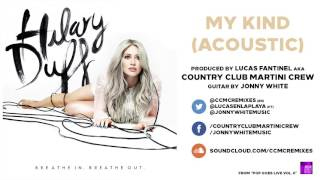 06 Hilary Duff - My Kind (Acoustic) [by Country Club Martini Crew] - POP GOES LIVE VOL. 6