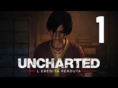 UNCHARTED: L'EREDITA' PERDUTA - CHLOE E' TORNATA - Let's Play/Walkthrough ITA #1 (PS4 Pro)