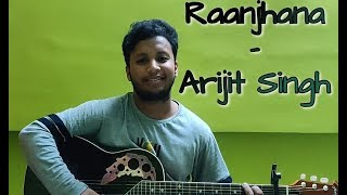 Raanjhana -Priyank Sharma & Hina Khan   Arijit Singh   Zee Music Originals   Soumyadeep Sikdar Cover