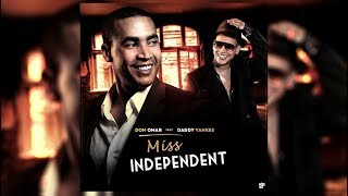 Don Omar ft. Daddy Yankee - Miss Independent