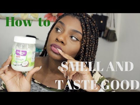 HOW TO TASTE AND SMELL GOOD TOO 🤤
