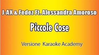 J-Ax & Fedez ft. Alessandra Amoroso - Piccole Cose (Karaoke Version)