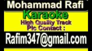 Sacha Hai Agar Pyar Mera Sanam Karaoke Jhuk Gaya Aasman 1968 Rafi