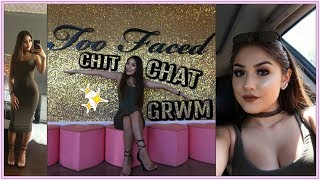 CHIT CHAT GRWM: NEW APARTMENT, LIFE UPDATES & TOO FACED HQ! ♡