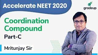 NEET 2020 | Class 11 | Chemistry | Coordination Compound