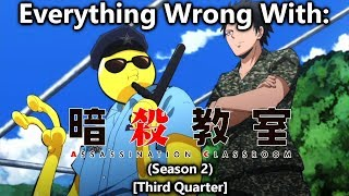 Everything wrong with: Assassination Classroom | Season 2 (Third Quarter)