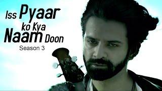Iss Pyaar Ko Kya Naam Doon 3 PROMO OUT NOW   Barun Sobti & Shivani Tomar