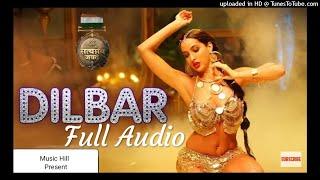 Dilbar Full mp3 Song - (Satyamev Jayate) Neha kakkar ,