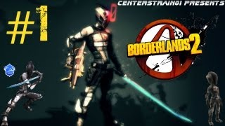 Borderlands 2 - Walkthrough Part 1 - Zero The Hero
